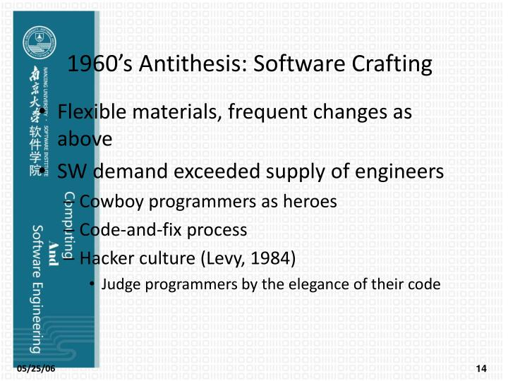 1960's Antithesis: Software Crafting