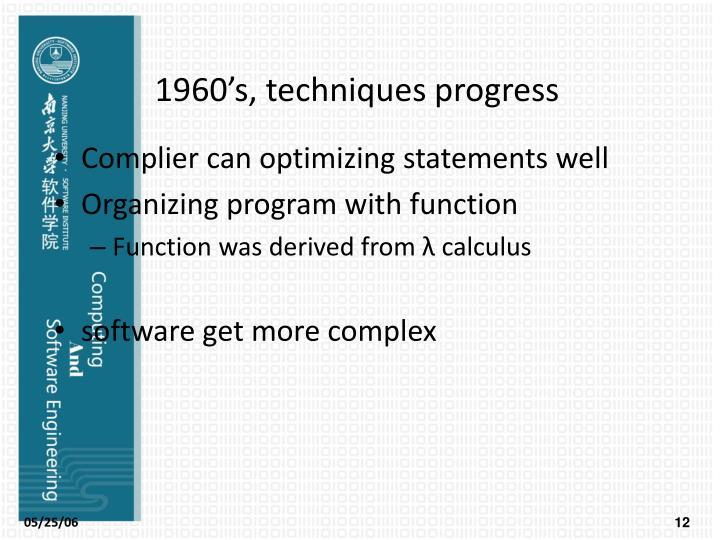 1960's, techniques progress