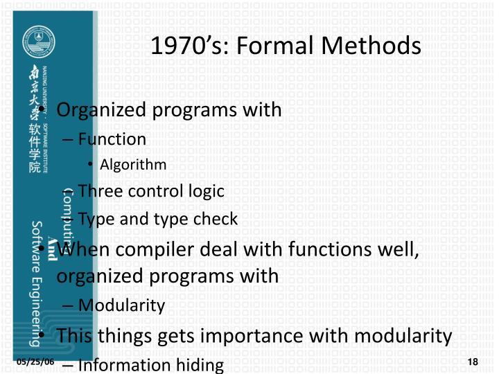 1970's: Formal Methods