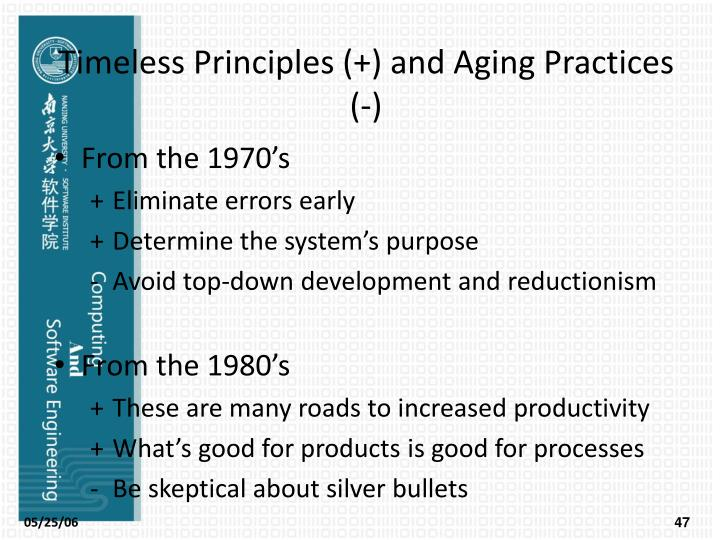 Timeless Principles (+) and Aging Practices (-)