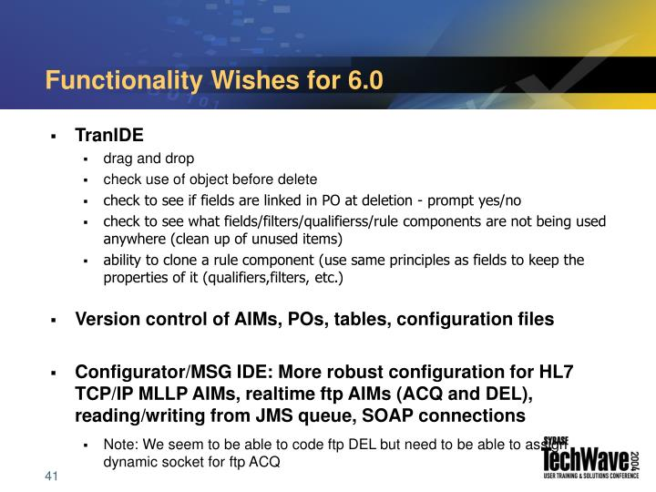 Functionality Wishes for 6.0
