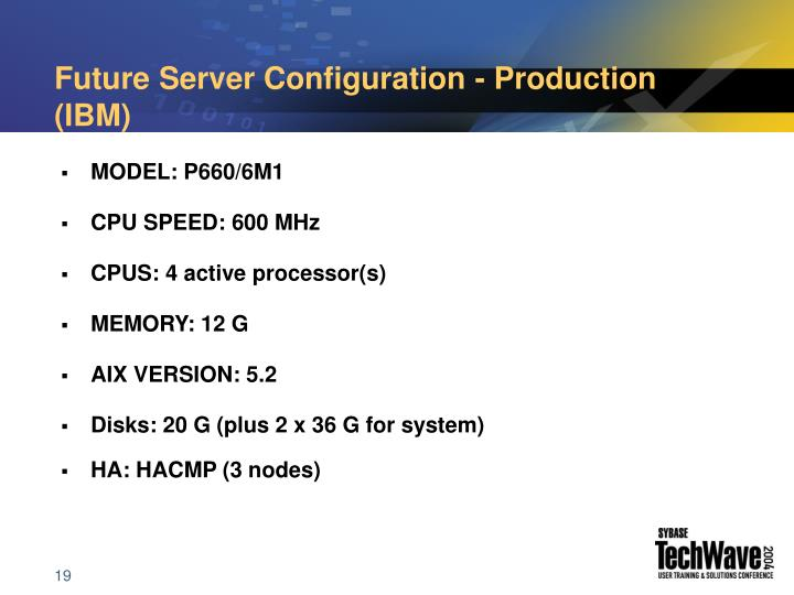 Future Server Configuration - Production (IBM)