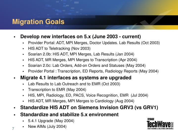 Migration Goals