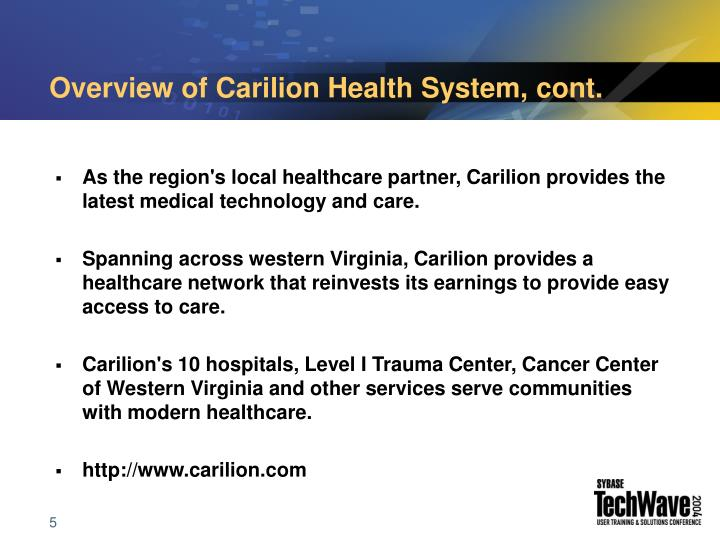 Overview of Carilion Health System, cont.