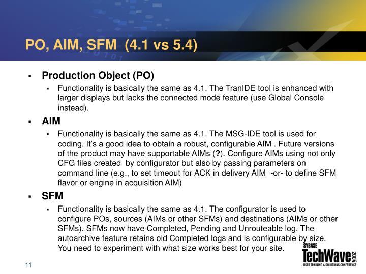 PO, AIM, SFM  (4.1 vs 5.4)