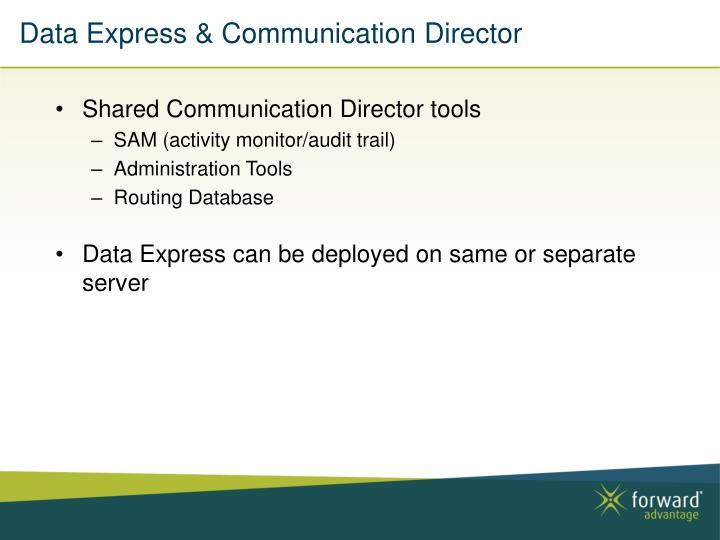 Data Express & Communication Director