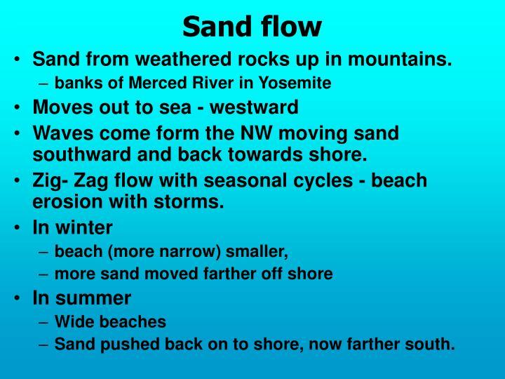 Sand flow