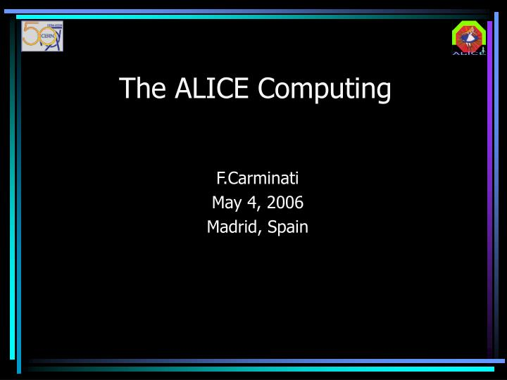 The ALICE Computing