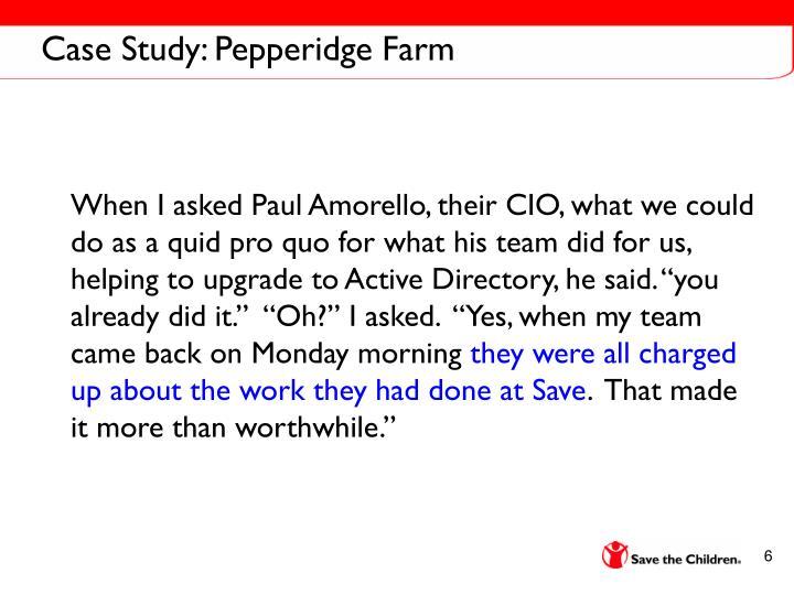 Case Study: Pepperidge Farm