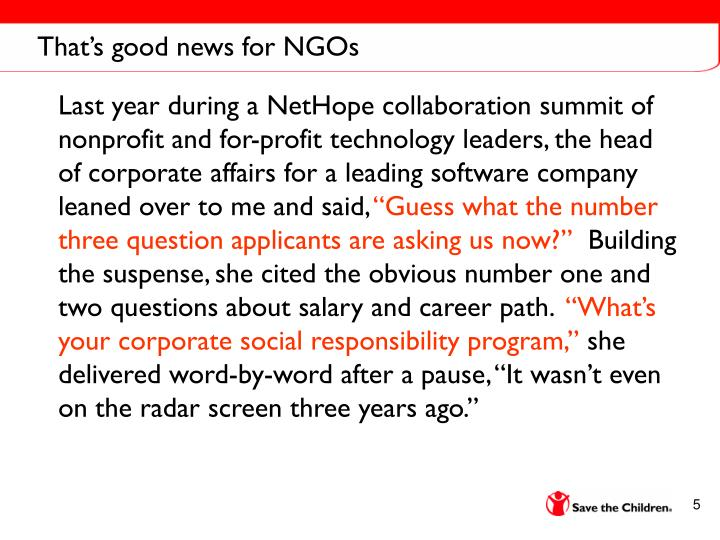 That's good news for NGOs