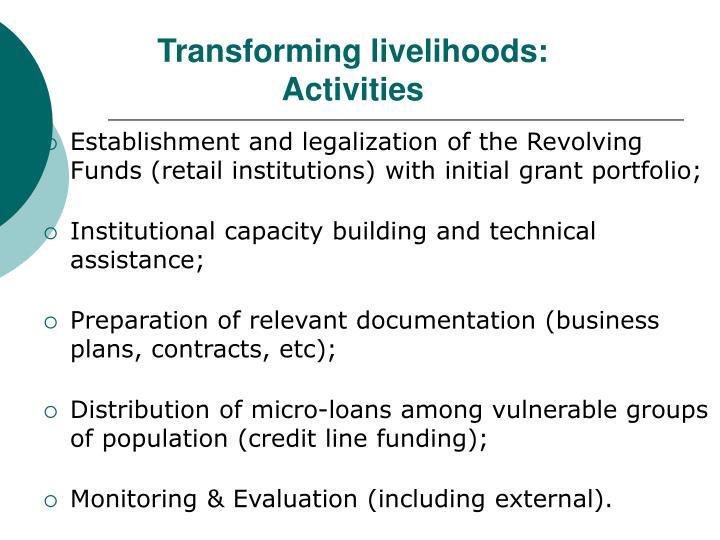 Transforming livelihoods: Activities