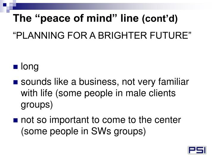 """The """"peace of mind"""" line"""