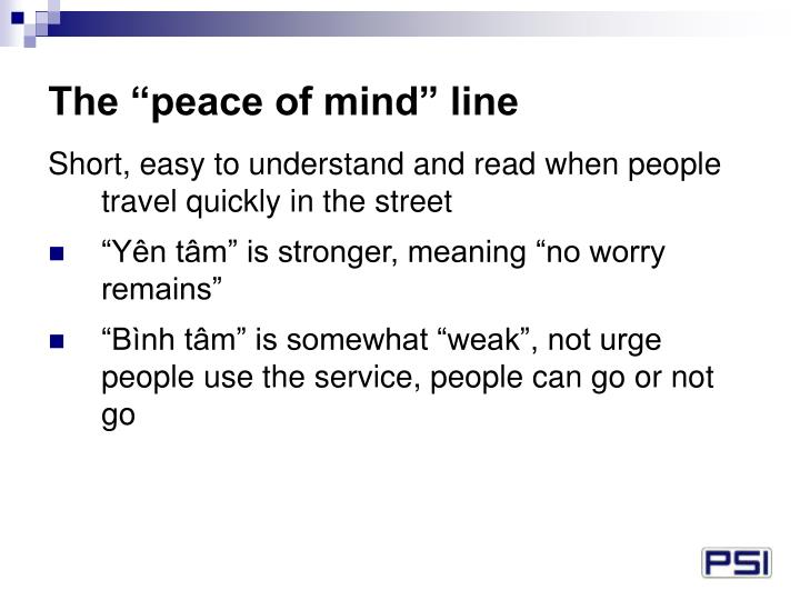 "The ""peace of mind"" line"
