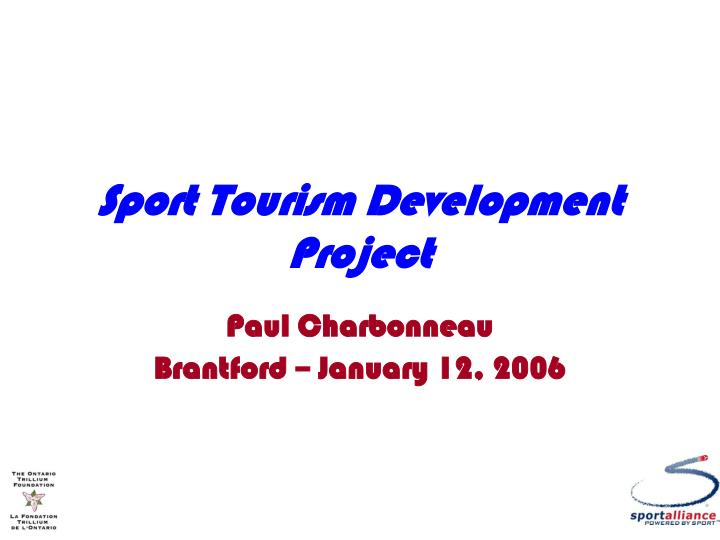 Sport tourism development project