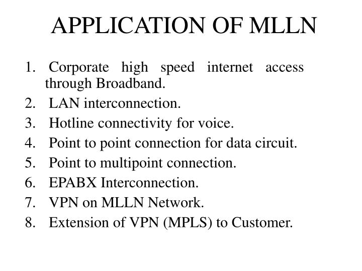 APPLICATION OF MLLN