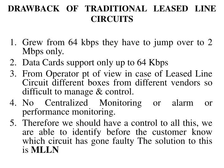 Drawback of traditional leased line circuits