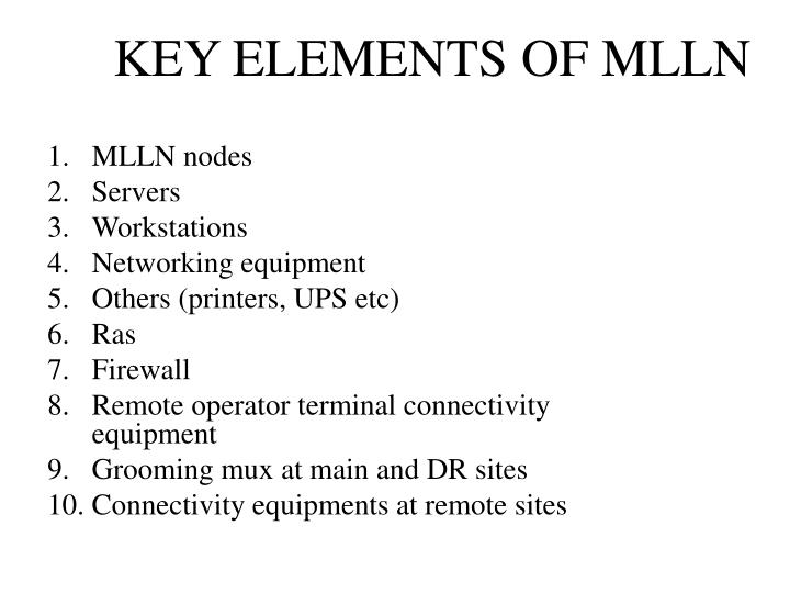 KEY ELEMENTS OF MLLN