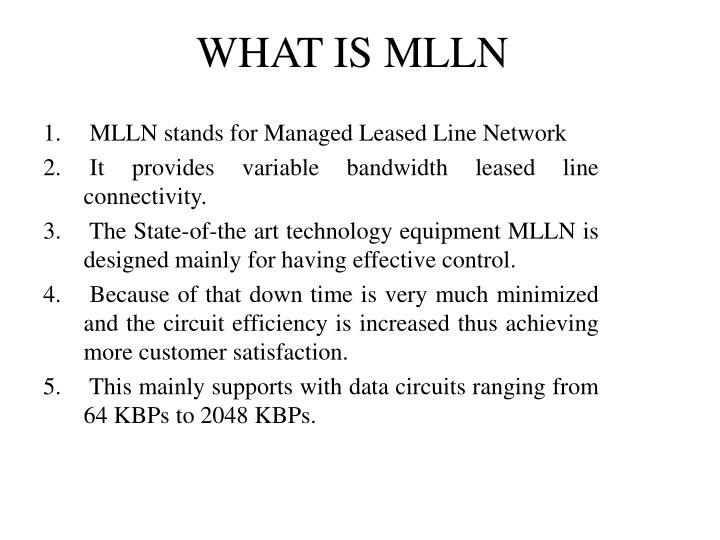 WHAT IS MLLN