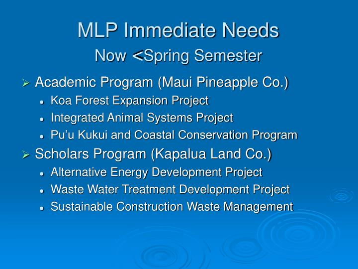 MLP Immediate Needs