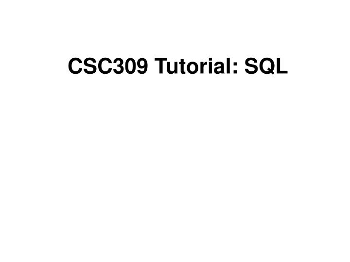 Csc309 tutorial sql