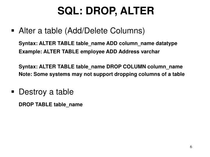 SQL: DROP, ALTER
