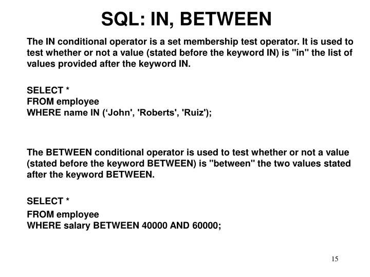 SQL: IN, BETWEEN