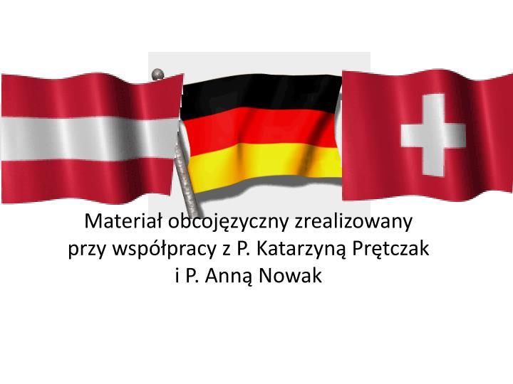 Materiał obcojęzyczny zrealizowany przy współpracy z P. Katarzyną