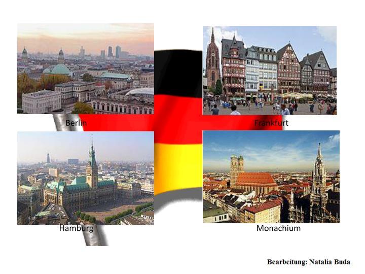 Berlin                                                                                Frankfurt