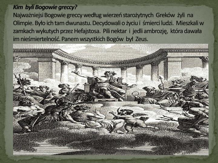 Kim  byli Bogowie greccy?