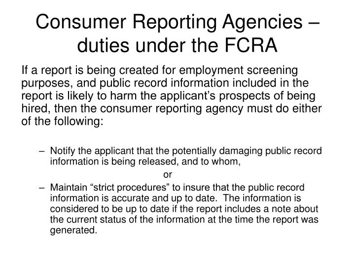 Consumer Reporting Agencies – duties under the FCRA