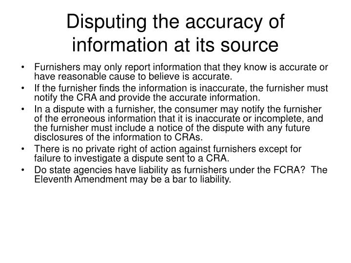 Disputing the accuracy of information at its source