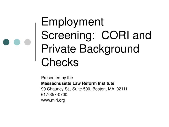 employment screening cori and private background checks