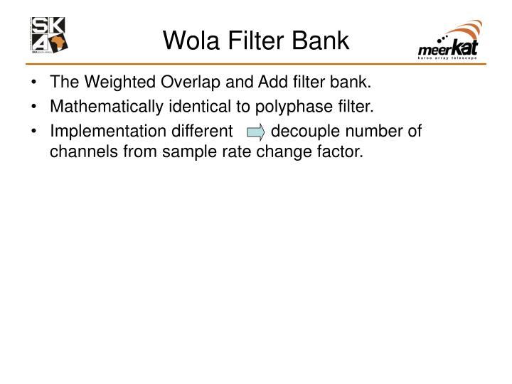 Wola Filter Bank