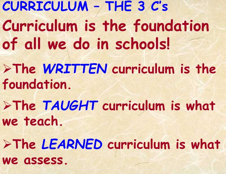 CURRICULUM – THE 3 C's
