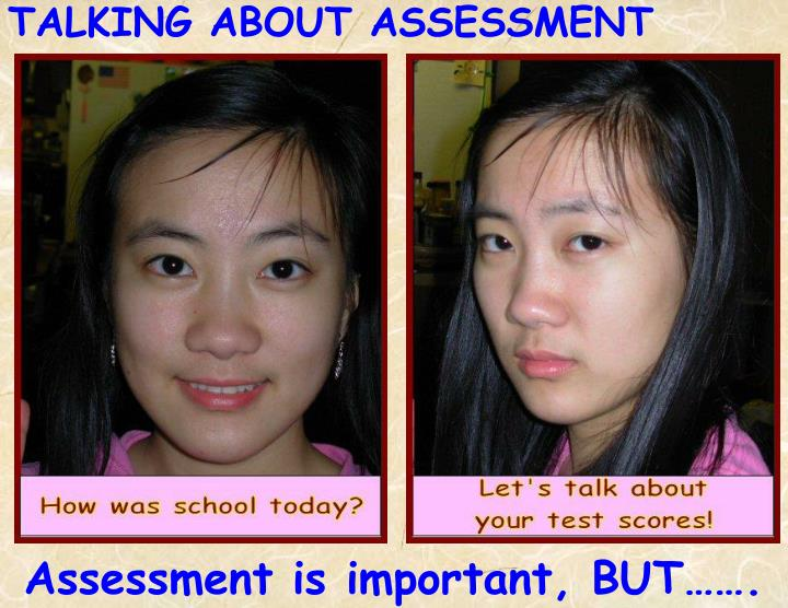 TALKING ABOUT ASSESSMENT