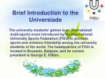 brief introduction to the universiade