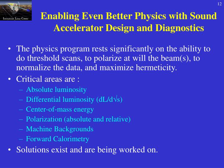 Enabling Even Better Physics with Sound Accelerator Design and Diagnostics
