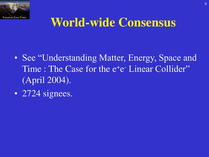 World-wide Consensus
