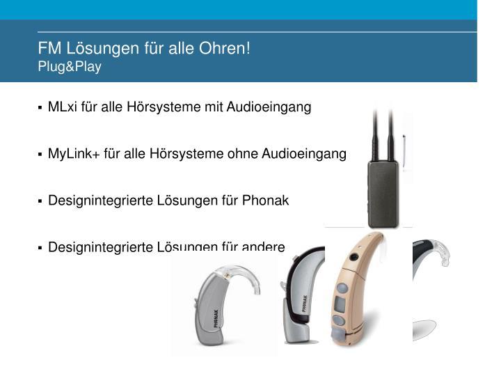FM Lösungen für alle Ohren!