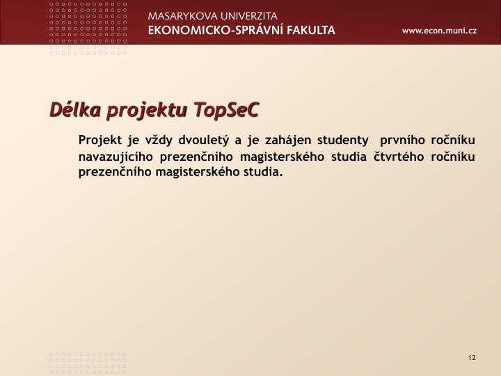 Délka projektu TopSeC