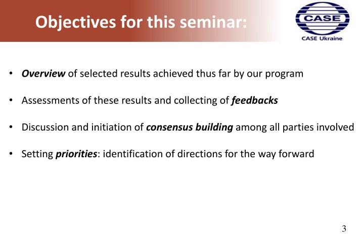 Objectives for this seminar: