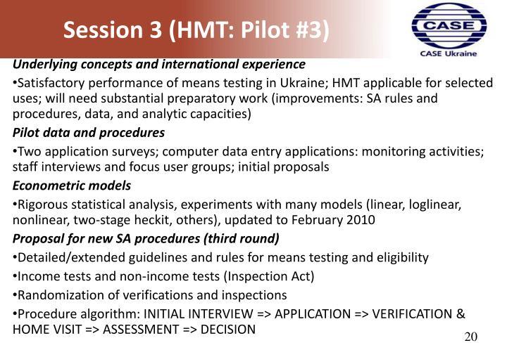 Session 3 (HMT: Pilot #3)