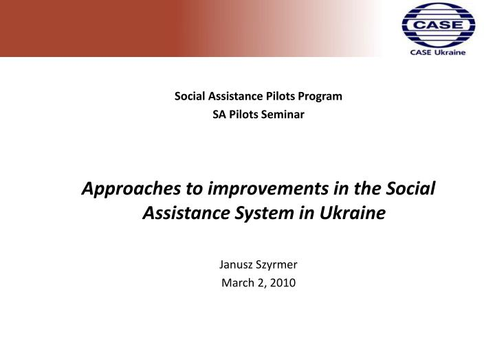 Social Assistance Pilots Program