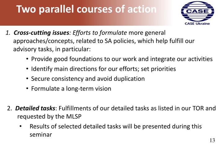 Two parallel courses of action