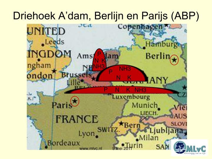 Driehoek A'dam, Berlijn en Parijs (ABP)