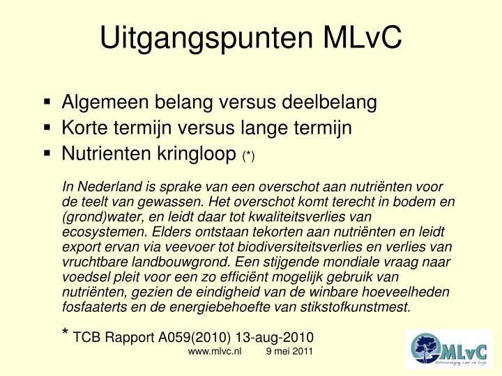 Uitgangspunten MLvC