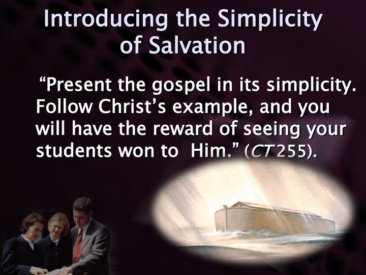 Introducing the Simplicity of Salvation