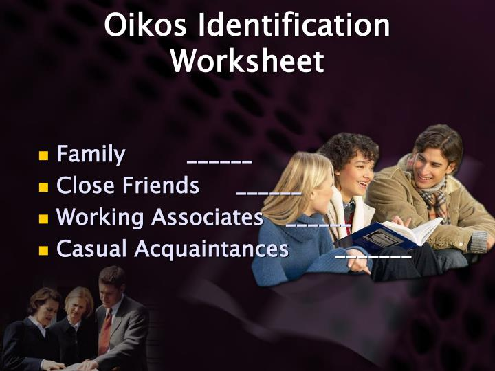 Oikos Identification Worksheet