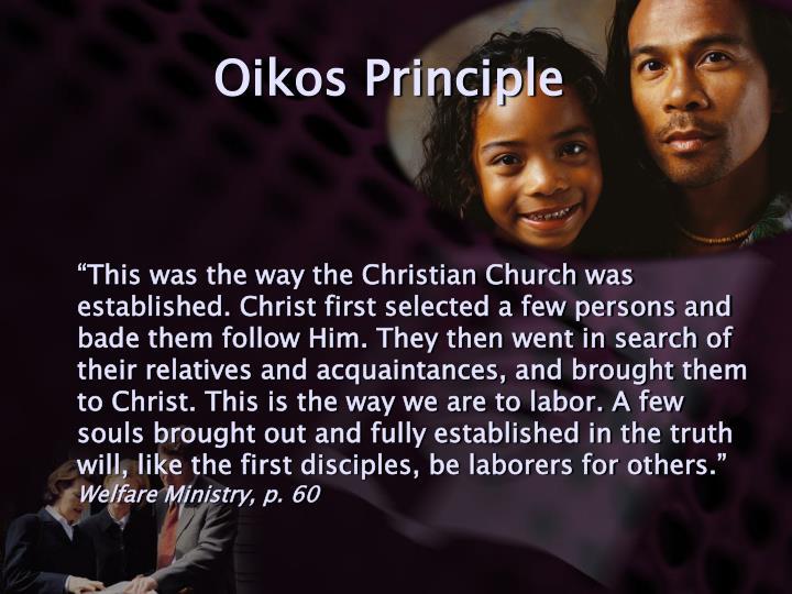 Oikos Principle