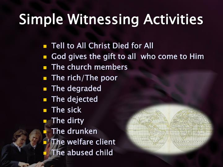 Simple Witnessing Activities
